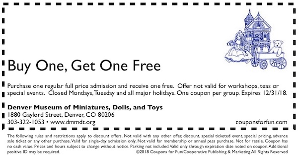 Savings coupon for the Denver Museum of Miniatures, Dolls and Toys in Colorado