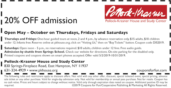 Savings coupon for the Pollock-Krasner House and Study Center in East Hampton, New York