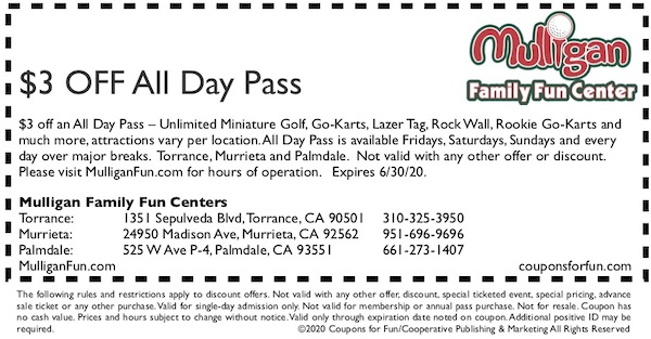 Savings coupon for Mulligan Family Fun Centers in Torrance, Murrieta, Palmdale, Los Angeles, California