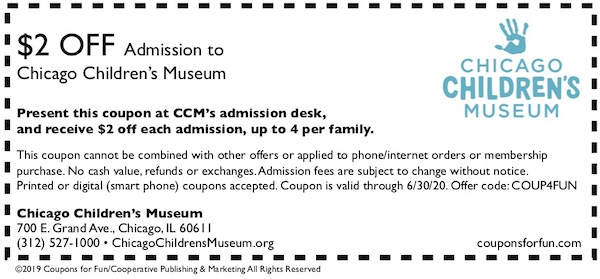 Savings coupon for the Chicago Children's Museum in Chicago, Illinois.