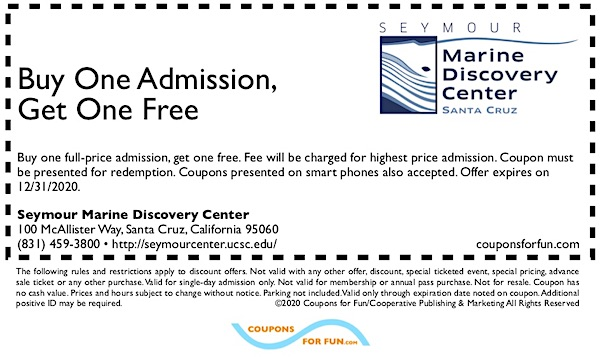 Savings coupon for Seymour Marine Discovery Center in Santa Cruz, California
