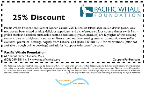 Savings coupon for the Pacific Whle Foundation Dinner Cruise in Lahaina, Maui, Hawaii