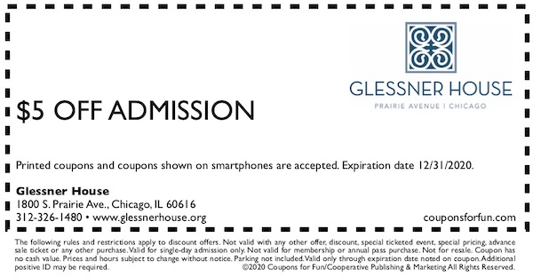 Savings coupon for the Glessner house in Chicago, Illinois - historic homes, museum