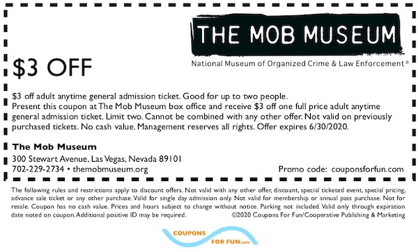 Savings coupon for The Mob Museum in Las Vegas, Nevada