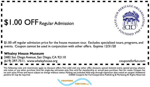 Savings coupon for Whaley House Museum in San Diego, California