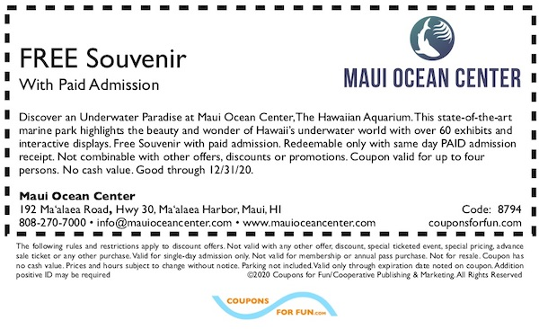 Savings coupon for the Maui Ocean Center in Ma'alaea Harbor, Maui, Hawaii
