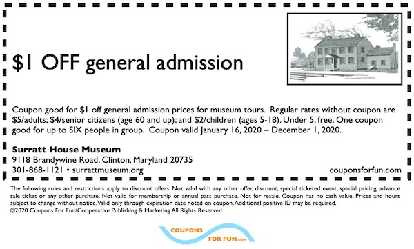 Savings coupon for the Surratt House Museum in Clinton, Maryland - cultural, historic home, travel, things to do