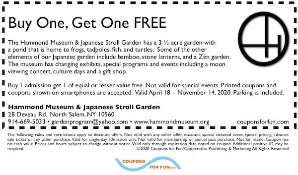 Savings coupon for the Hammond Museum and Japanese Stroll Garden in North Salem, New York.