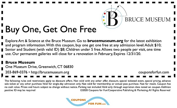 Savings Coupon for the Bruce Museum in Greenwich, Connecticut