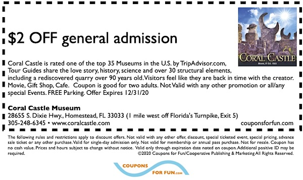 Savings coupon for Coral Castle Museum in Homestead, Florida