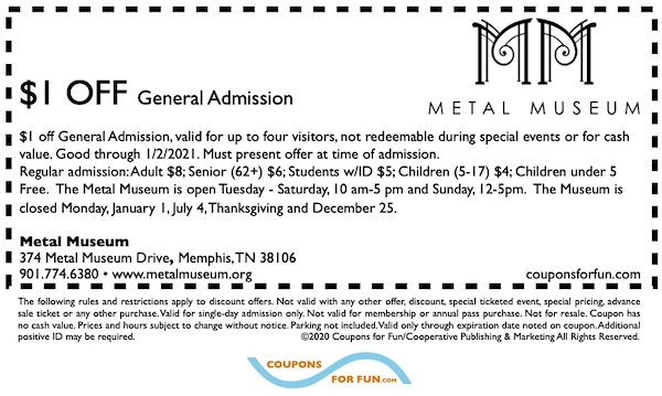 Savings coupon for the Metal Museum in Memphis, Tennessee, arts and crafts, cultural