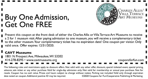 Savings coupon for the Charles Allis and Villa Terrace Art Museums in Milwaukee, Wisconsin