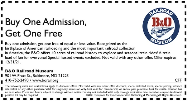 Savings coupon for the B & O Railroad Museum in Baltimore, Maryland